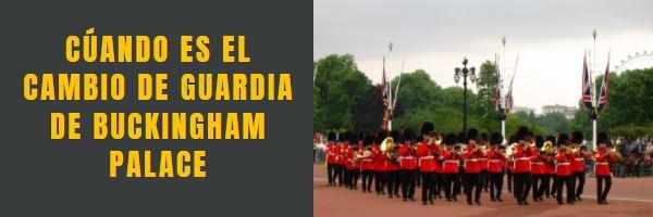 Cuándo es el Cambio de Guardia, Tour Londres en español